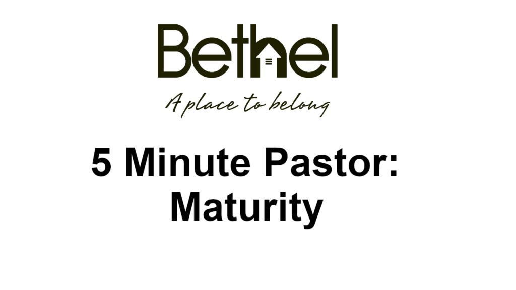 5 minute pastor maturity