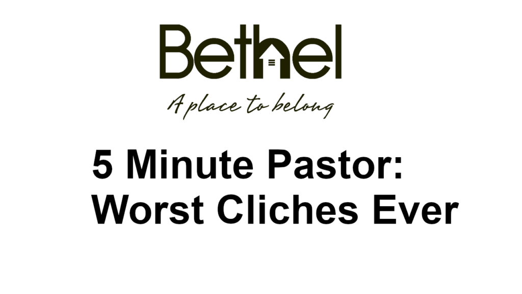 5 minute pastor worst cliches ever