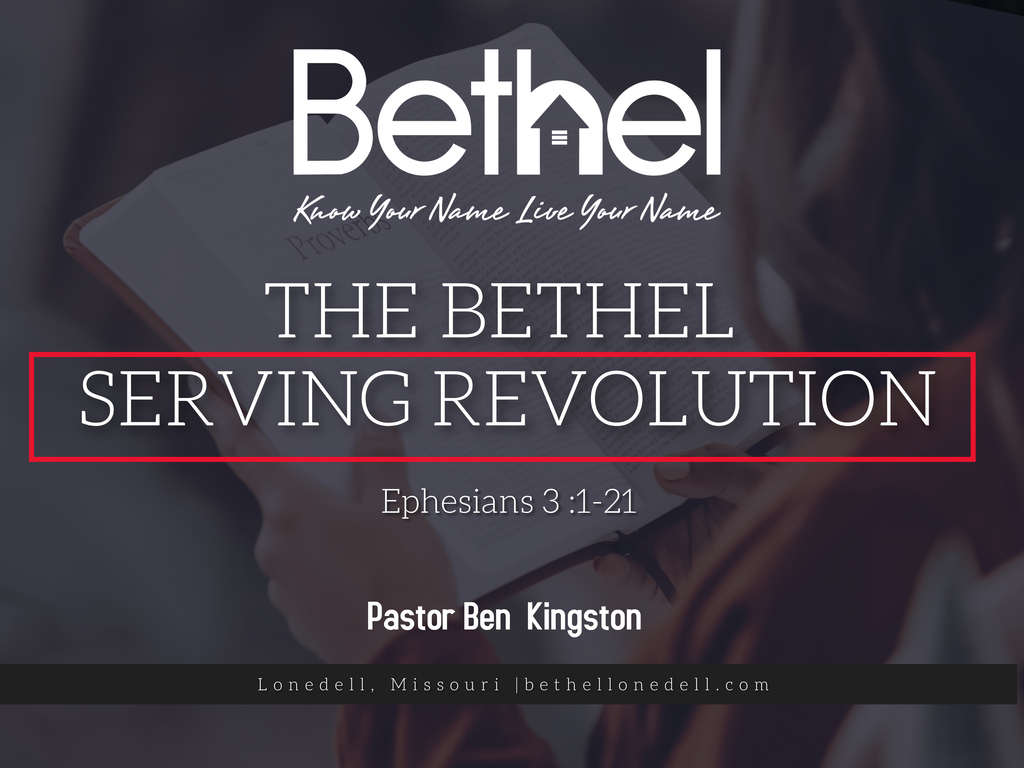 THE BETHEL SERVING REVOLUTION
