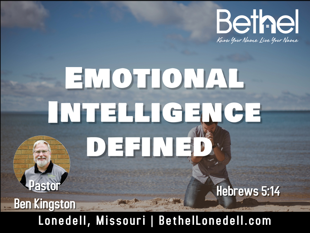 Emotional Intelligence Defined - July 4, 2021