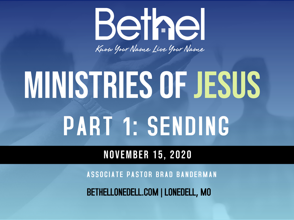 Ministries of Jesus: Sending