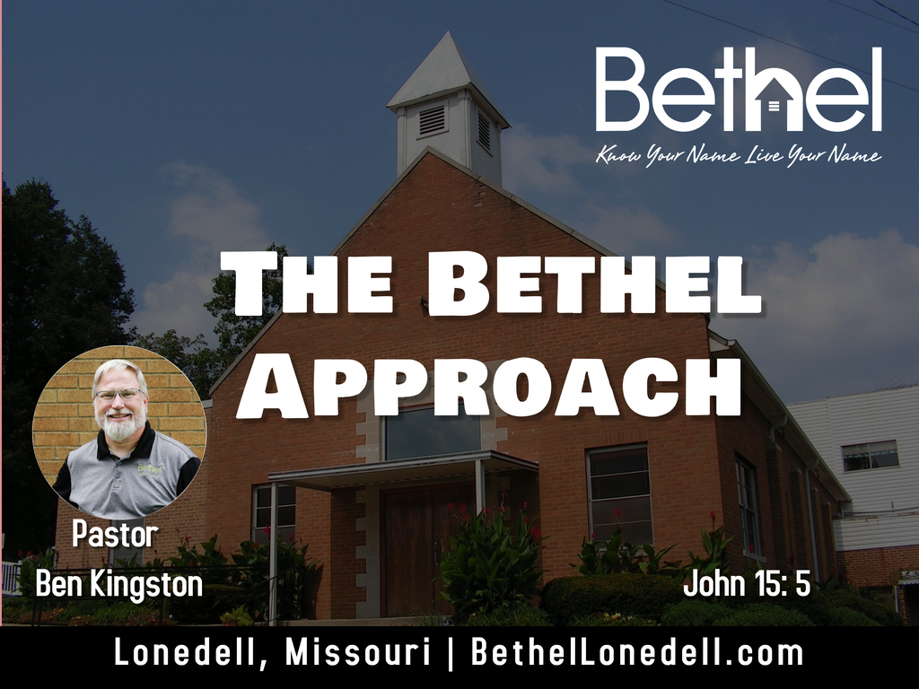 The Bethel Approach