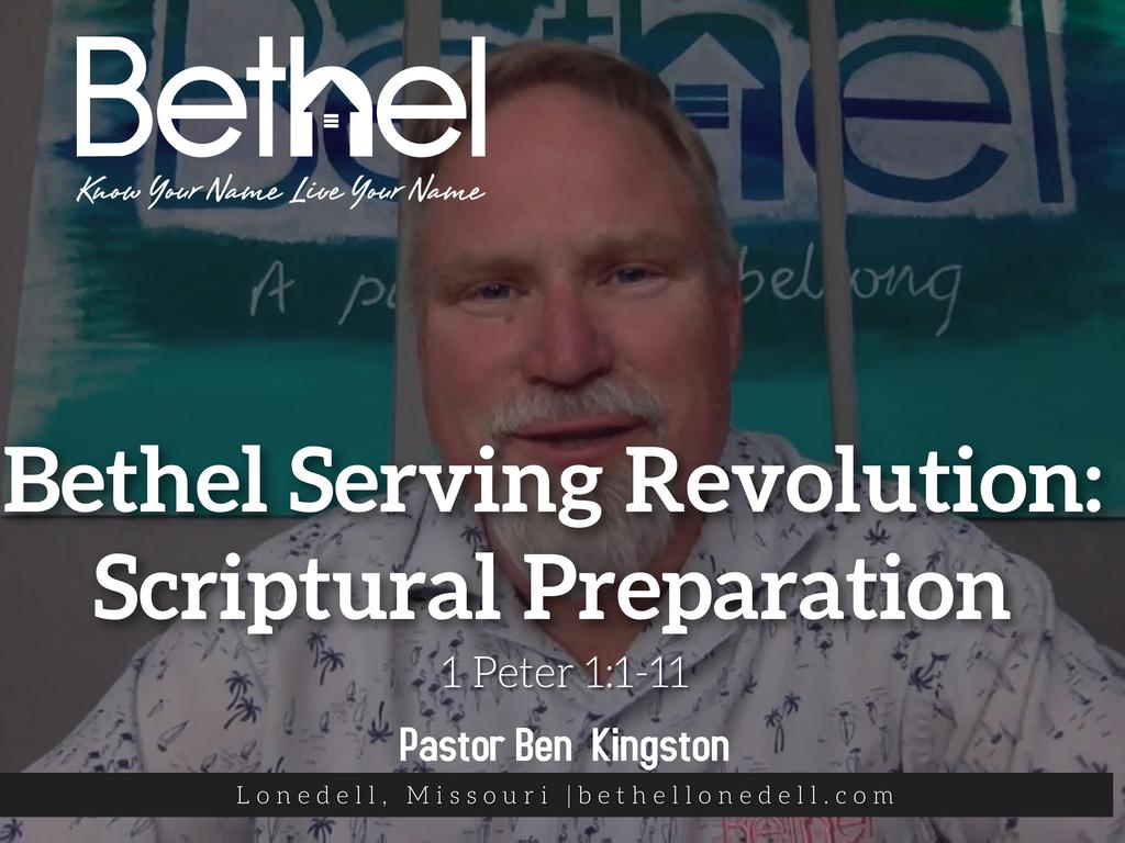 Bethel Serving Revolution: Scriptural Preparation