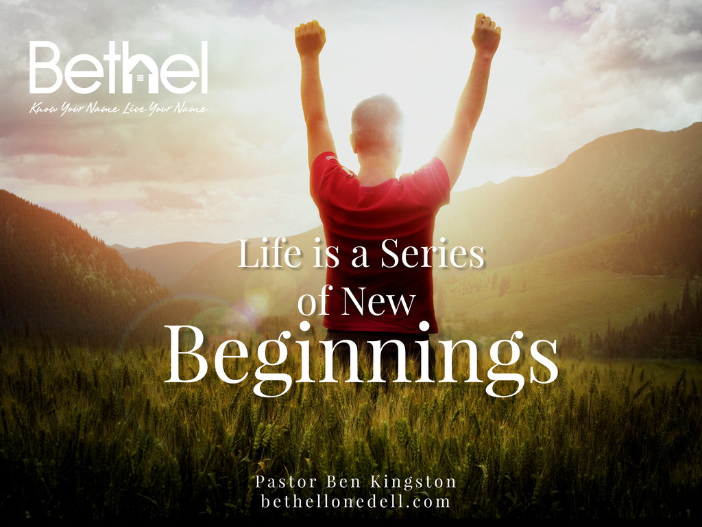 Life is a Series of New Beginnings