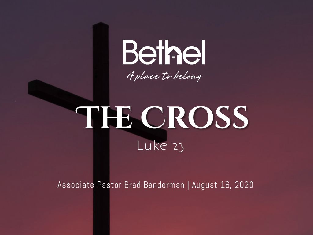 The Cross Brad Banderman Luke 23